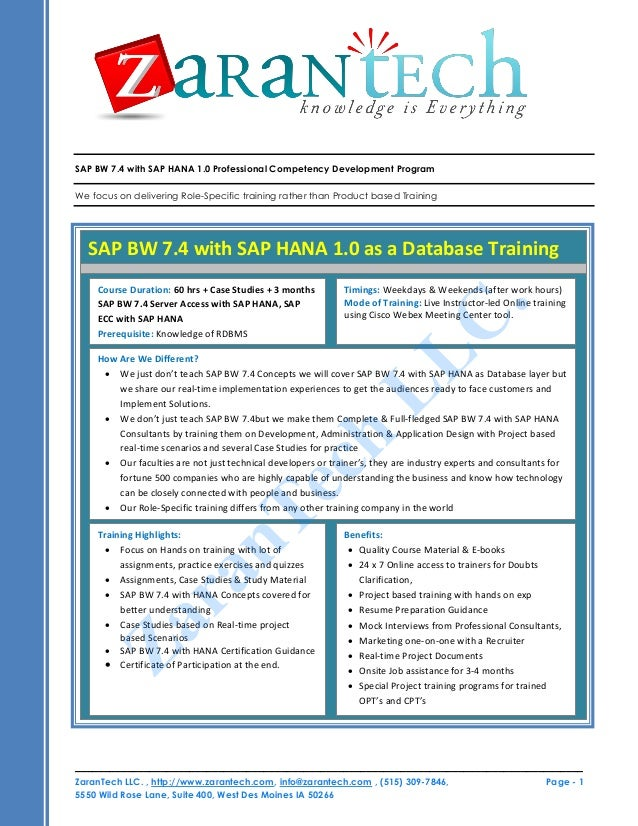SAP BW 7.4 with SAP HANA 1.0 Professional Competency Development Program We focus on delivering Role-Specific training rat...