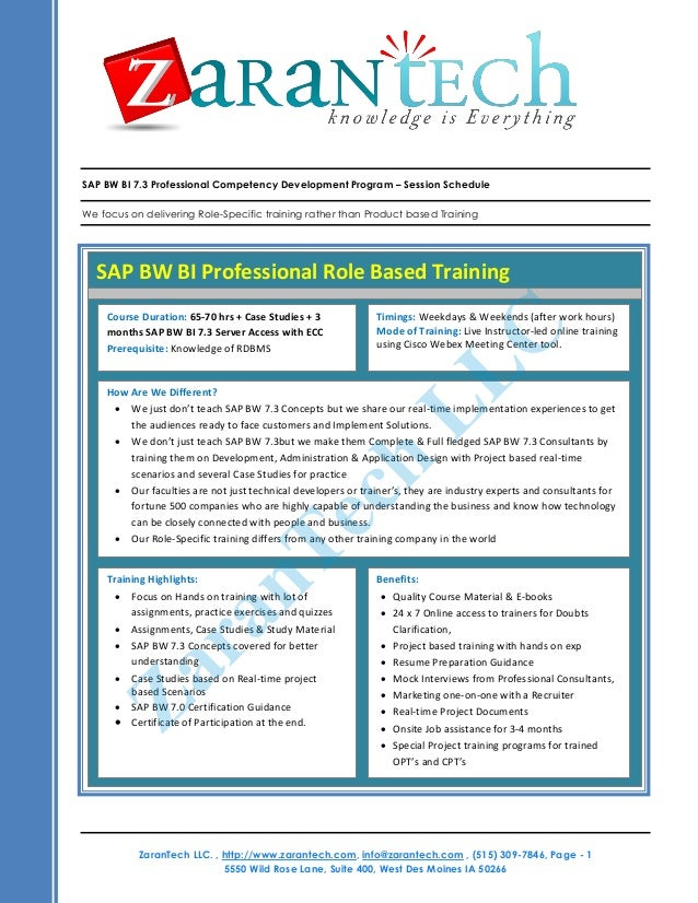 SAP BW BI 7.3 Professional Competency Development Program – Session Schedule We focus on delivering Role-Specific training...