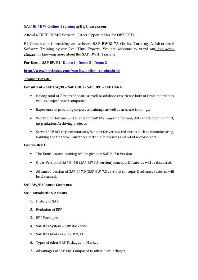 SAP BI / BW Online Training @BigClasses.com Attend a FREE DEMO Session! Career Opportunities for OPT/CPTs. BigClasses.com ...