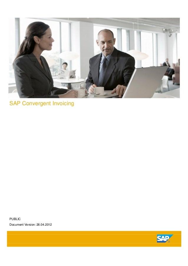 SAP Convergent Invoicing PUBLIC Document Version: 26.04.2012