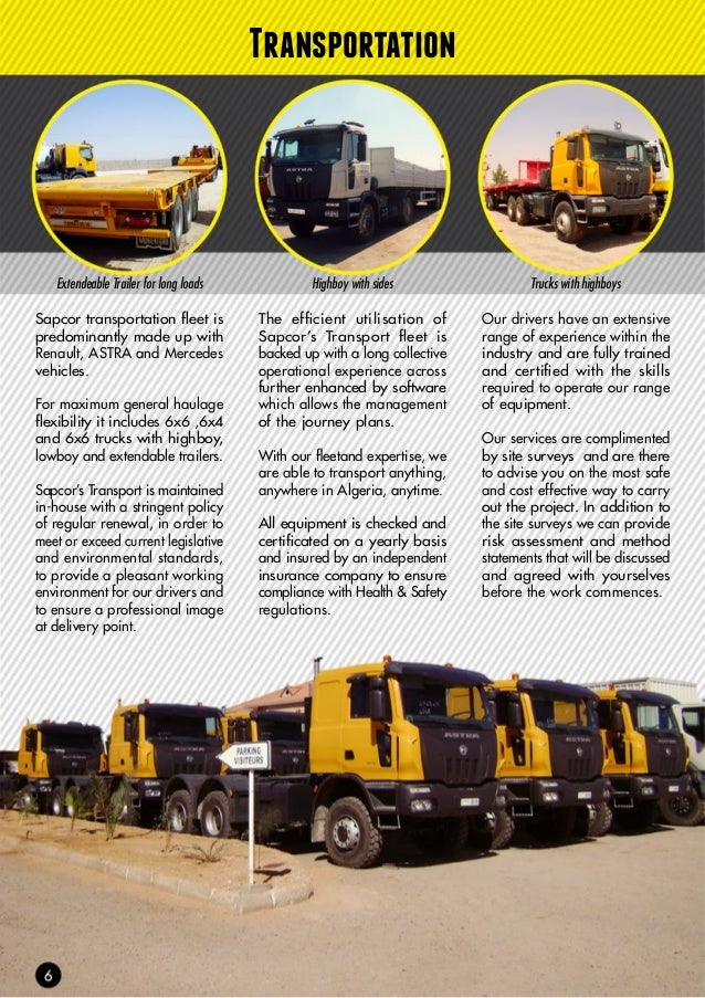 Trucks with Lowboys 4x2, 6x4, 6x6 trucks Trucks with winches Our trucks are equipped with GPS & speed monitoring devices