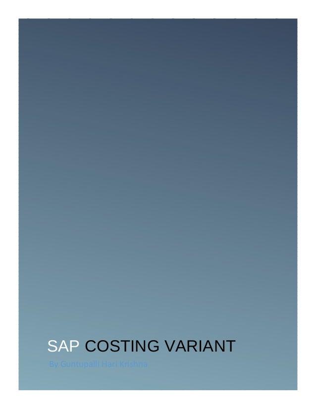 SAP COSTING VARIANT By Guntupalli Hari Krishna