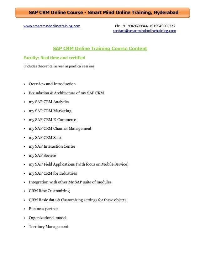 SAP CRM Online Course - Smart Mind Online Training, Hyderabad www.smartmindonlinetraining.com  Ph: +91 9949599844, +919949...