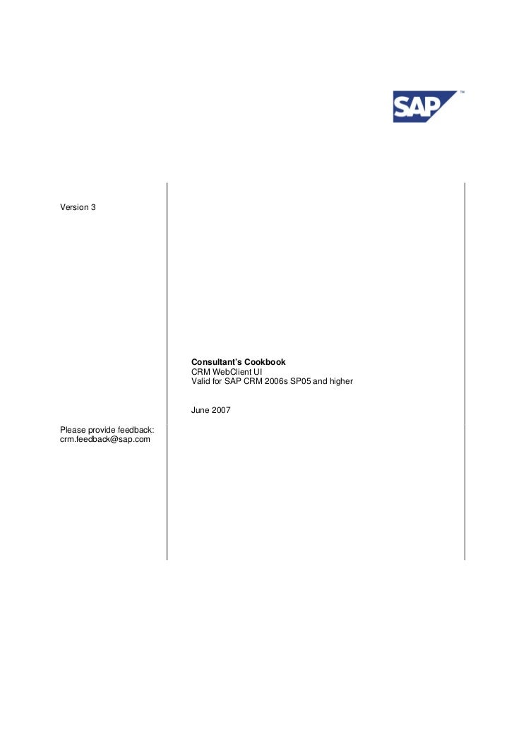 Version 3                           Consultant's Cookbook                           CRM WebClient UI                      ...