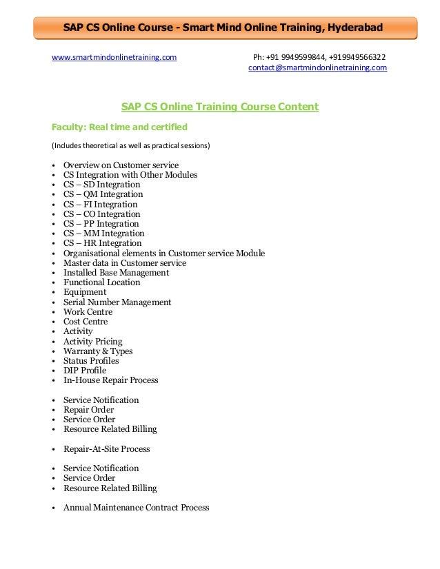 SAP CS Online Course - Smart Mind Online Training, Hyderabad www.smartmindonlinetraining.com  Ph: +91 9949599844, +9199495...
