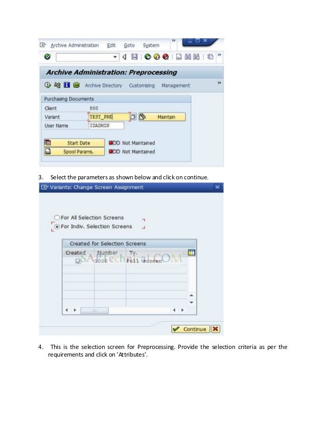 3. Select the parameters as shown below and click on continue. 4. This is the selection screen for Preprocessing. Provide ...