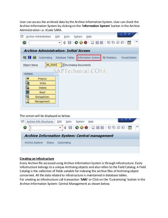 User can access the archived data by the Archive Information System. User can check the Archive Information System by clic...