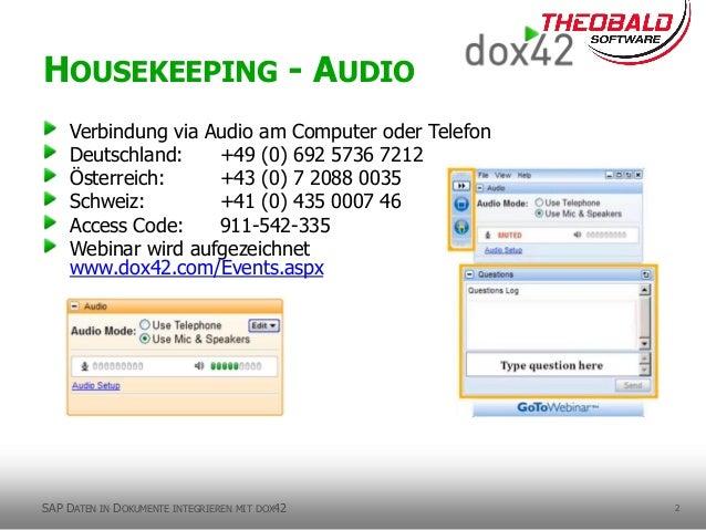 2 Verbindung via Audio am Computer oder Telefon Deutschland: +49 (0) 692 5736 7212 Österreich: +43 (0) 7 2088 0035 Schweiz...