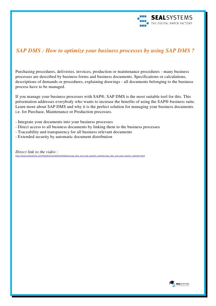 SAP DMS : How to optimize your business processes by using SAP DMS ?Purchasing procedures, deliveries, invoices, productio...