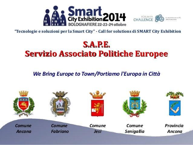 """""""Tecnologie e soluzioni per la Smart City"""" - Call for solutions di SMART City Exhibition  Comune  Ancona  Comune  Fabriano..."""