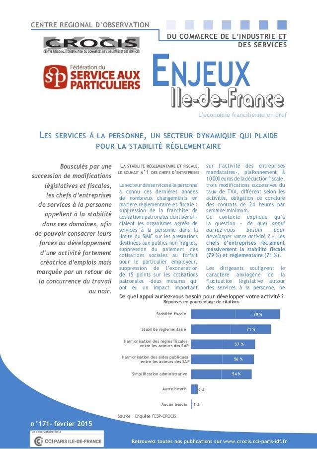 CENTRE REGIONAL D'OBSERVATION DU COMMERCE DE L'INDUSTRIE ET DES SERVICES Les services à la personne, un secteur dynamique ...