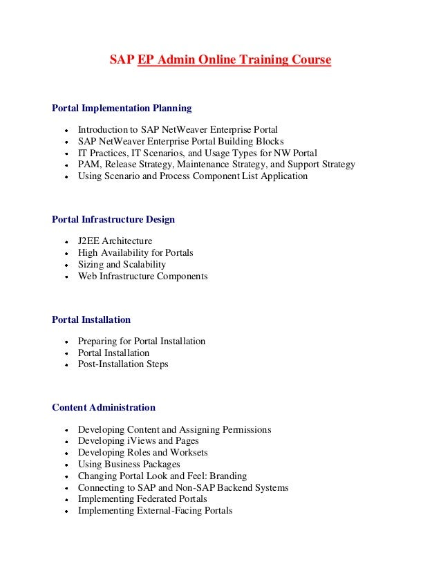 SAP EP Admin Online Training CoursePortal Implementation Planning      Introduction to SAP NetWeaver Enterprise Portal    ...
