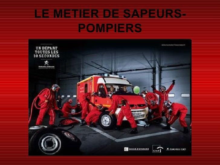 LE METIER DE SAPEURS-POMPIERS