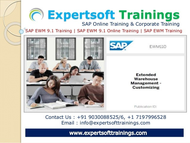 Expertsoft Trainings SAP Online Training & Corporate Training Contact Us : +91 9030088525/6, +1 7197996528 Email : info@ex...