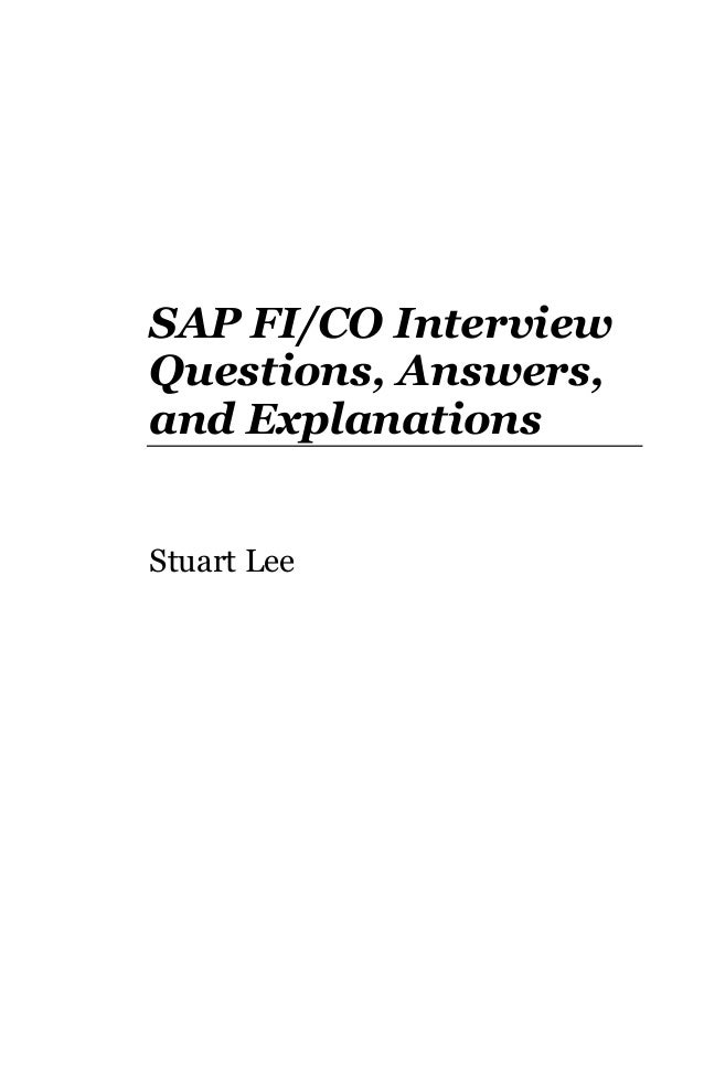 SAP FI/CO Interview Questions, Answers, and Explanations Stuart Lee
