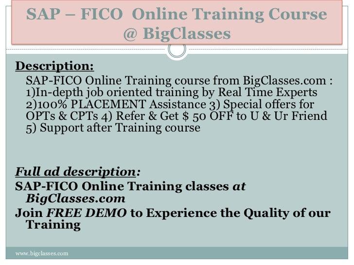 SAP – FICO Online Training Course             @ BigClassesDescription: SAP-FICO Online Training course from BigClasses.com...