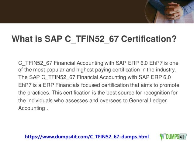 SAP Financial Accounting with SAP ERP 6 0 EhP7 C_TFIN52_67 Exam Best …