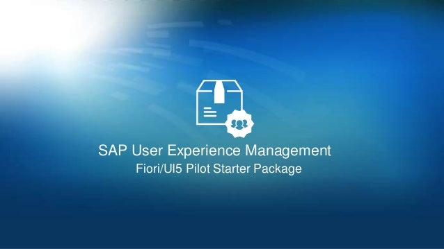 SAP User Experience Management Fiori/UI5 Pilot Starter Package