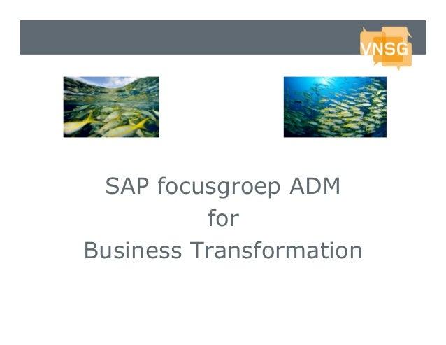 SAP focusgroep ADM for Business Transformation