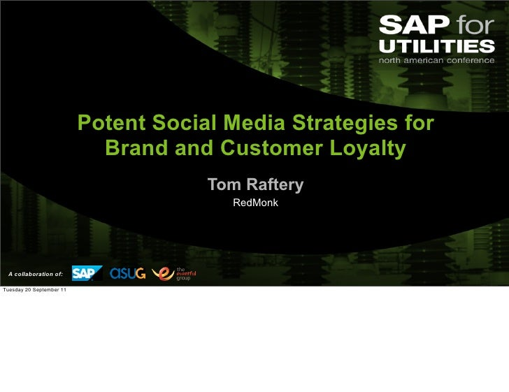 Potent Social Media Strategies for                            Brand and Customer Loyalty                                  ...