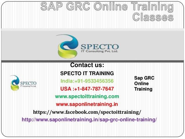 Contact us: SPECTO IT TRAINING India:+91-9533456356 USA :+1-847-787-7647 www.spectoittraining.com www.saponlinetraining.in...