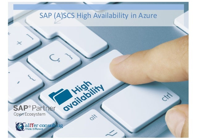 SAP  (A)SCS  High  Availability  in  Azure