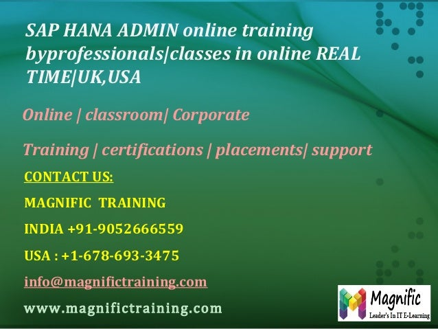 SAP HANA ADMIN online training byprofessionals|classes in online REAL TIME|UK,USA Online | classroom| Corporate Training |...
