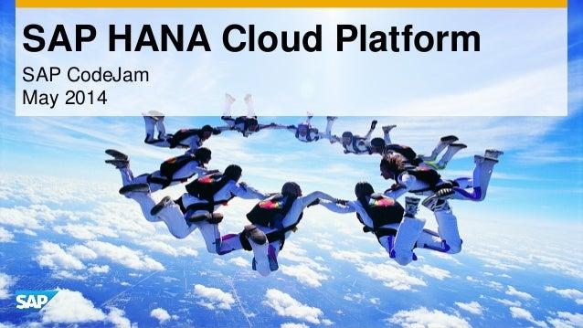 SAP HANA Cloud Platform SAP CodeJam May 2014
