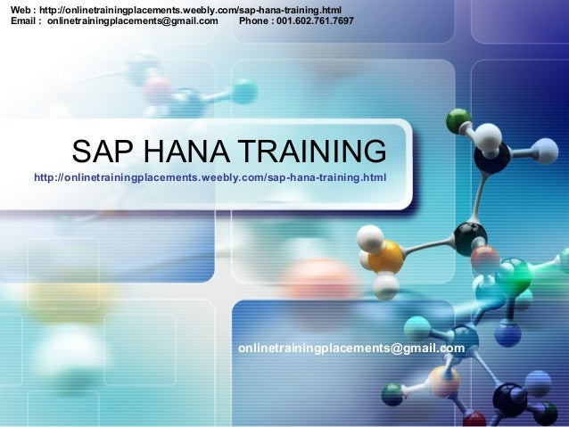 Web : http://onlinetrainingplacements.weebly.com/sap-hana-training.html Email : onlinetrainingplacements@gmail.com Phone :...