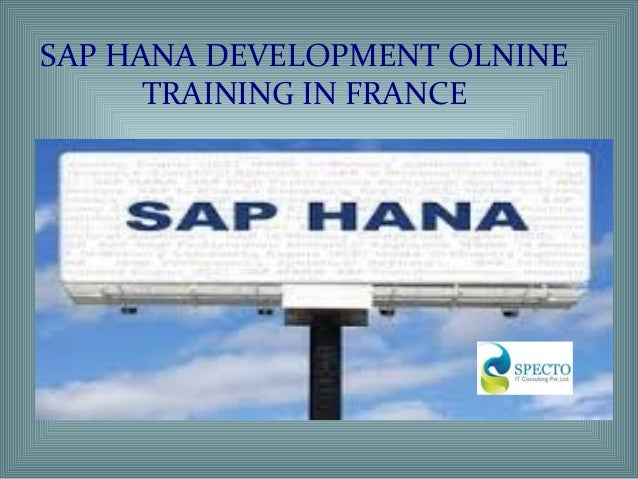 sap hana development online training in france