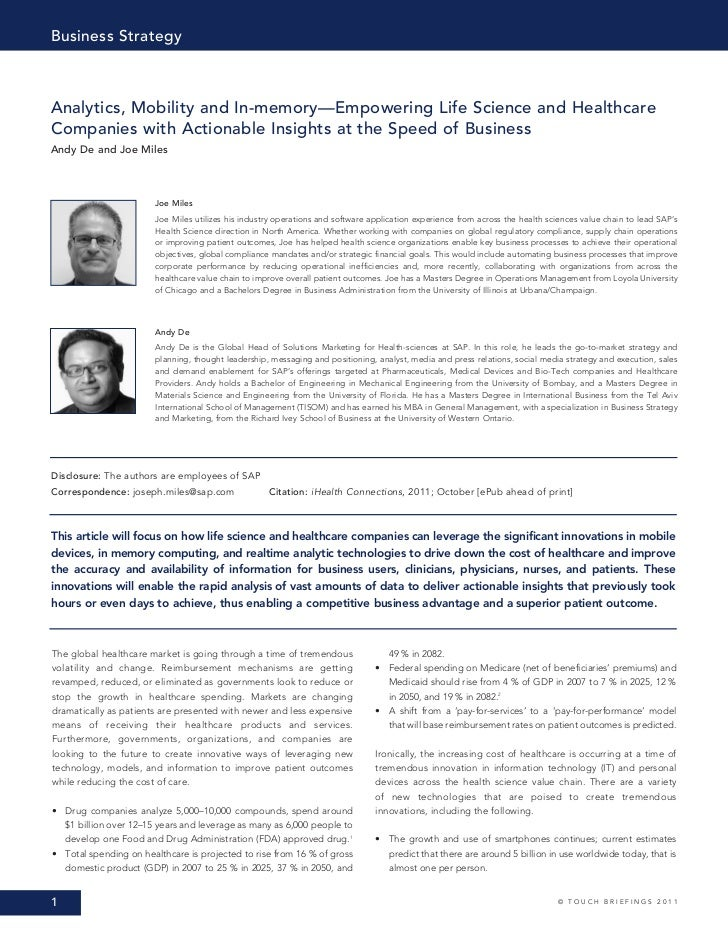 Business StrategyAnalytics, Mobility and In-memory—Empowering Life Science and HealthcareCompanies with Actionable Insight...