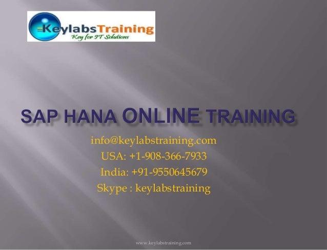 www.keylabstraining.cominfo@keylabstraining.comUSA: +1-908-366-7933India: +91-9550645679Skype : keylabstraining