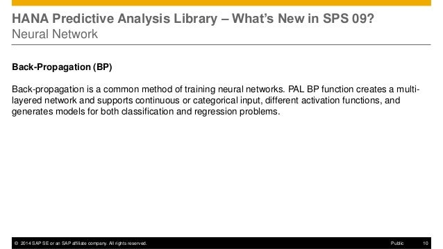 ©2014 SAP SE or an SAP affiliate company. All rights reserved.  10  Public  HANA Predictive Analysis Library – What's New ...