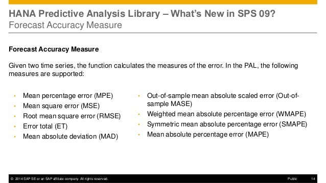 ©2014 SAP SE or an SAP affiliate company. All rights reserved.  14  Public  HANA Predictive Analysis Library – What's New ...