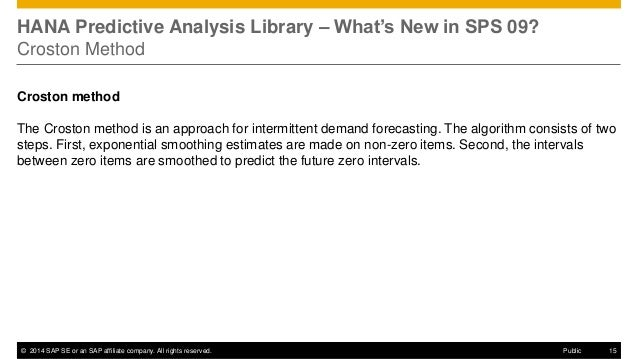 ©2014 SAP SE or an SAP affiliate company. All rights reserved.  15  Public  HANA Predictive Analysis Library – What's New ...