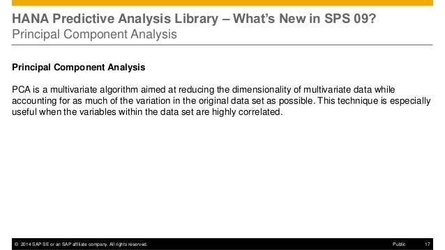 ©2014 SAP SE or an SAP affiliate company. All rights reserved.  17  Public  HANA Predictive Analysis Library – What's New ...