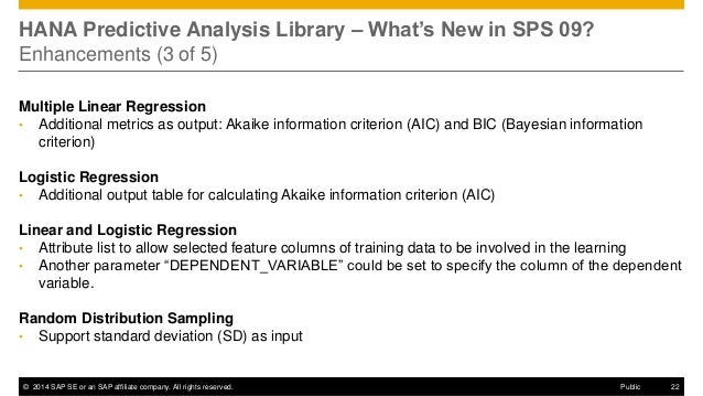 ©2014 SAP SE or an SAP affiliate company. All rights reserved.  22  Public  HANA Predictive Analysis Library – What's New ...