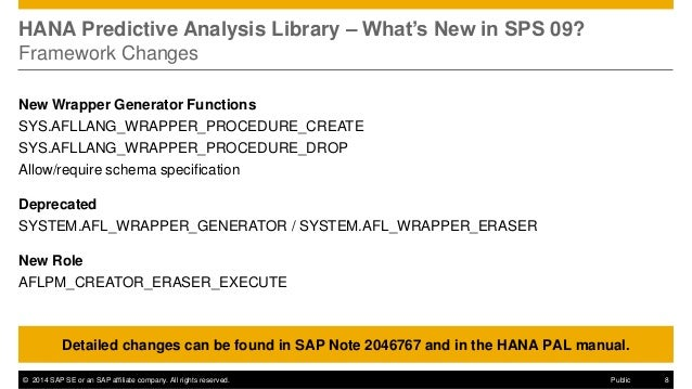 ©2014 SAP SE or an SAP affiliate company. All rights reserved.  8  Public  HANA Predictive Analysis Library – What's New i...