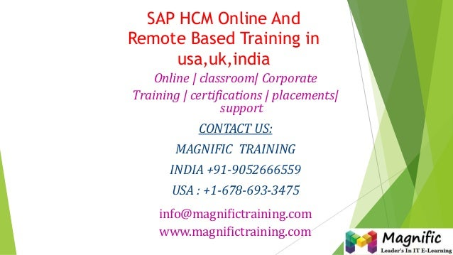SAP HCM Online And Remote Based Training in usa,uk,india Online | classroom| Corporate Training | certifications | placeme...