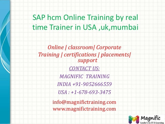 SAP hcm Online Training by real time Trainer in USA ,uk,mumbai Online | classroom| Corporate Training | certifications | p...