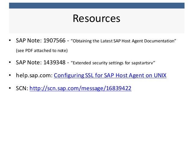"• SAP  Note:  1907566  -‐ ""Obtaining  the  Latest  SAP  Host  Agent  Documentation""   (see  PDF  ..."