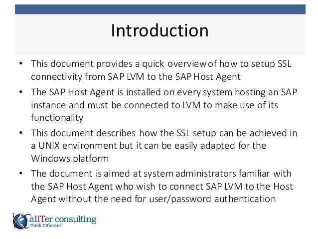 • This  document  provides  a  quick  overview  of  how  to  setup  SSL   connectivity  from  SA...