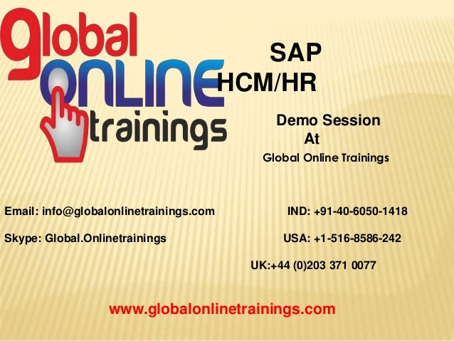 Email: info@globalonlinetrainings.com IND: +91-40-6050-1418 Skype: Global.Onlinetrainings USA: +1-516-8586-242 UK:+44 (0)2...