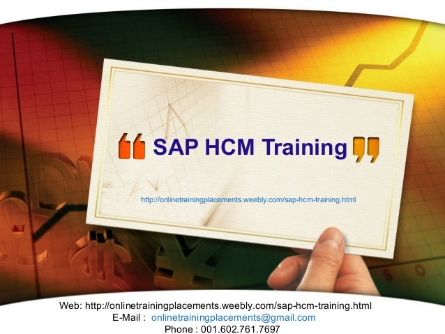 SAP HCM Training http://onlinetrainingplacements.weebly.com/sap-hcm-training.html  Web: http://onlinetrainingplacements.we...