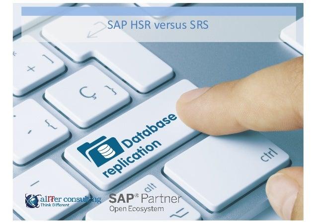SAP  HSR  versus  SRS