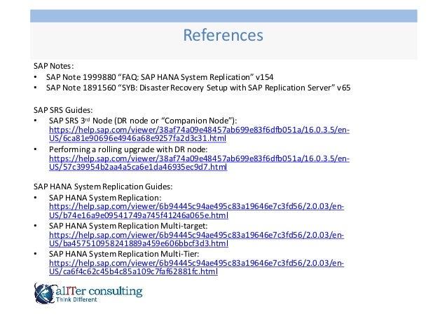 """SAP  Notes: • SAP  Note  1999880  """"FAQ:  SAP  HANA  System  Replication""""  v154 • SAP  Note  1891560..."""