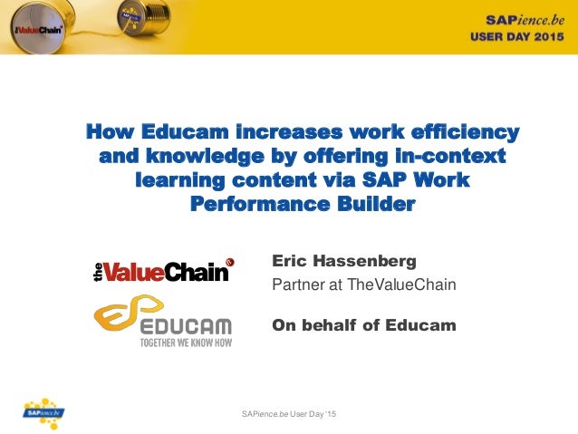 How Educam increases work efficiency and knowledge by offering in-context learning content via SAP Work Performance Builde...