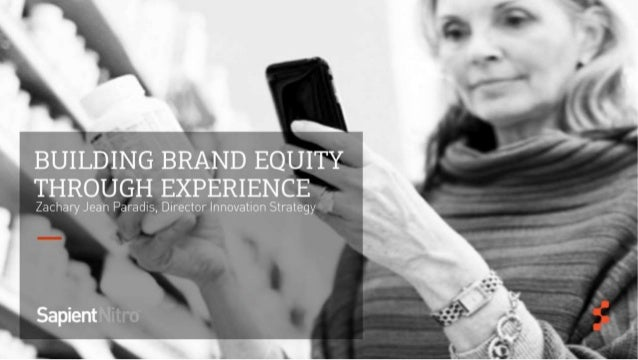 AMA/Aquent: Building Brand Equity Through Experience Slide 2