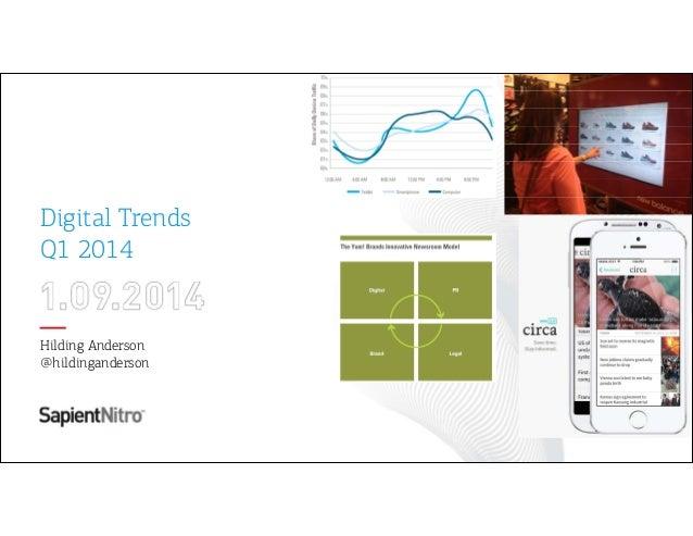 Digital Trends Q1 2014  Hilding Anderson @hildinganderson