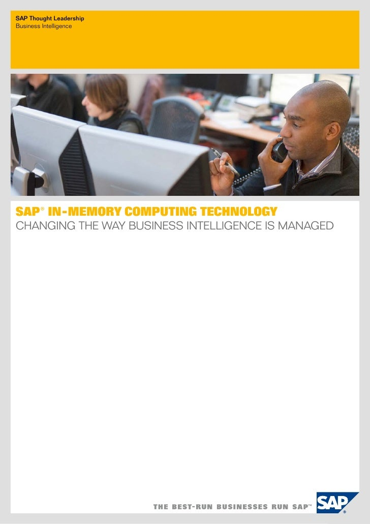 SAP Thought LeadershipBusiness IntelligenceSAP® In-Memory Computing TechnologyChanging the Way Business Intelligence Is Ma...